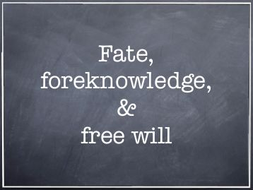 free-will-and-divine-foreknowledge